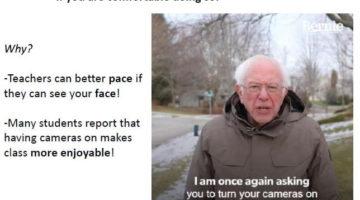Bernie-says-keep-your-cameras-on
